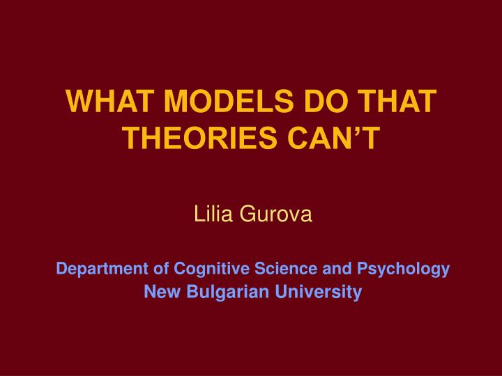 What models do that theories can t
