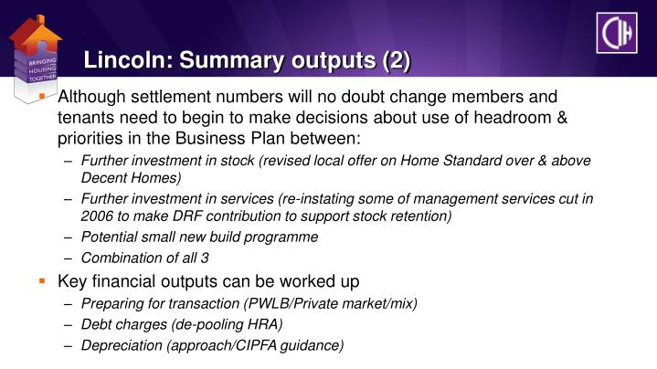 Lincoln: Summary outputs (2)