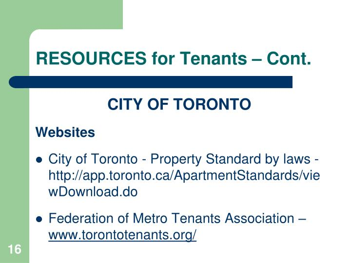 RESOURCES for Tenants – Cont.