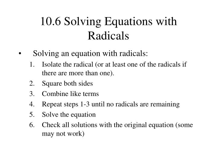 10.6 Solving Equations with Radicals