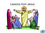 lessons from jesus
