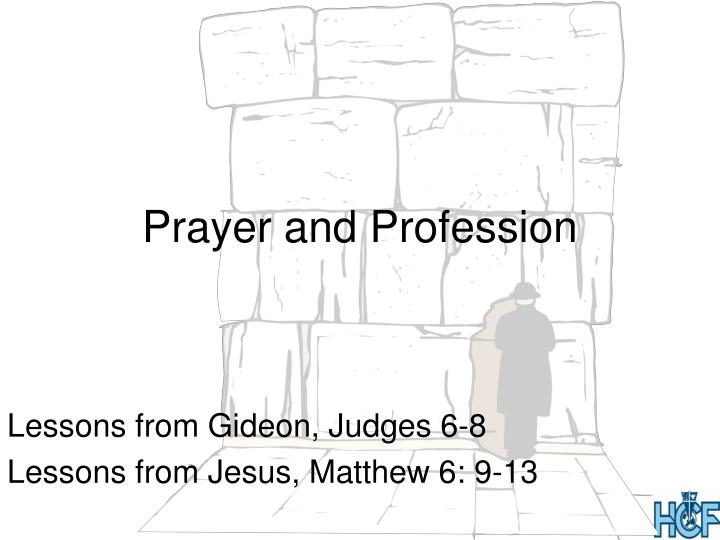 Prayer and profession