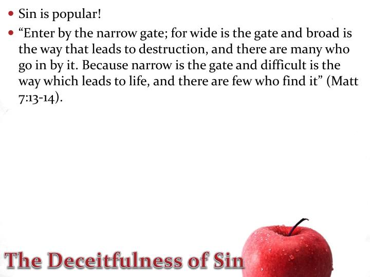 Sin is popular!
