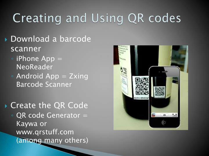 Creating and Using QR codes