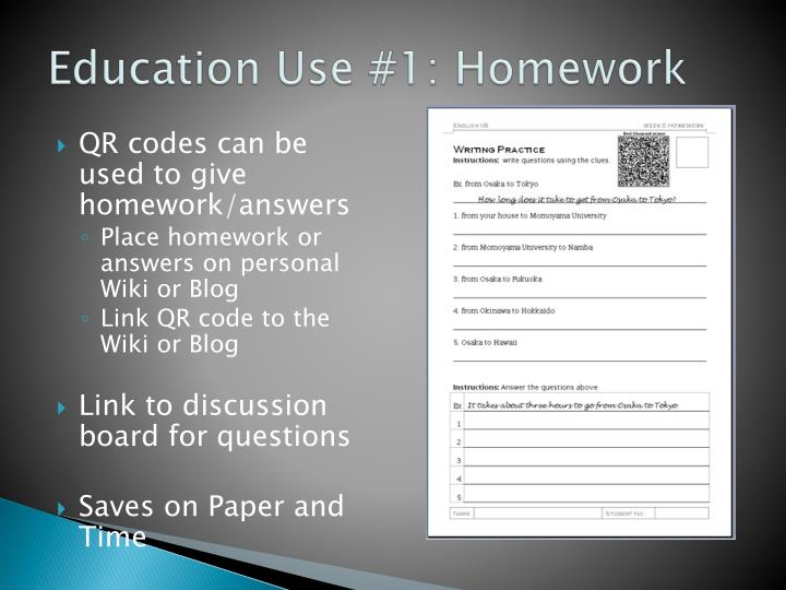 Education Use #1: Homework