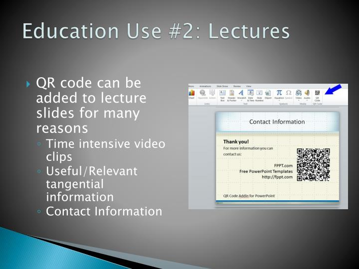 Education Use #2: Lectures