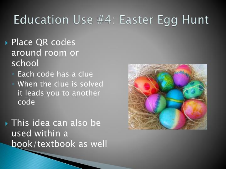 Education Use #4: Easter Egg Hunt
