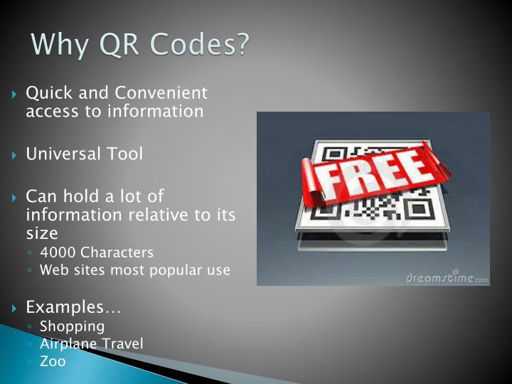 Why QR Codes?