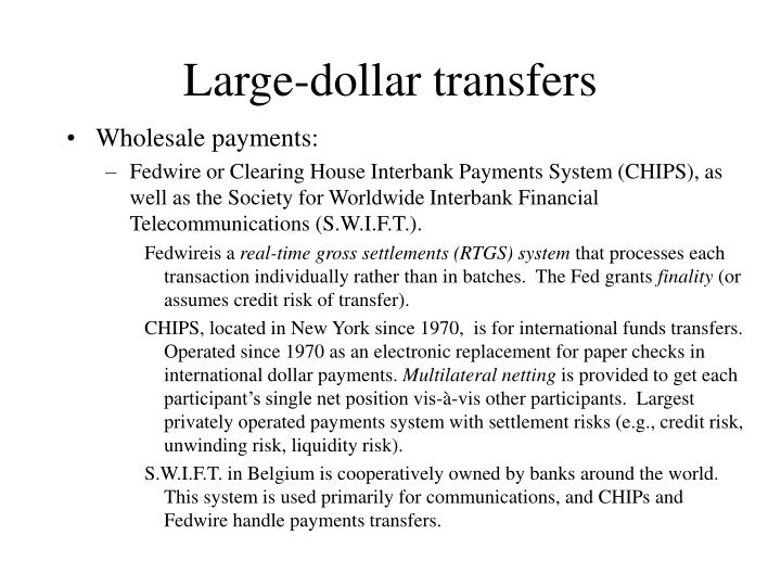 Large-dollar transfers