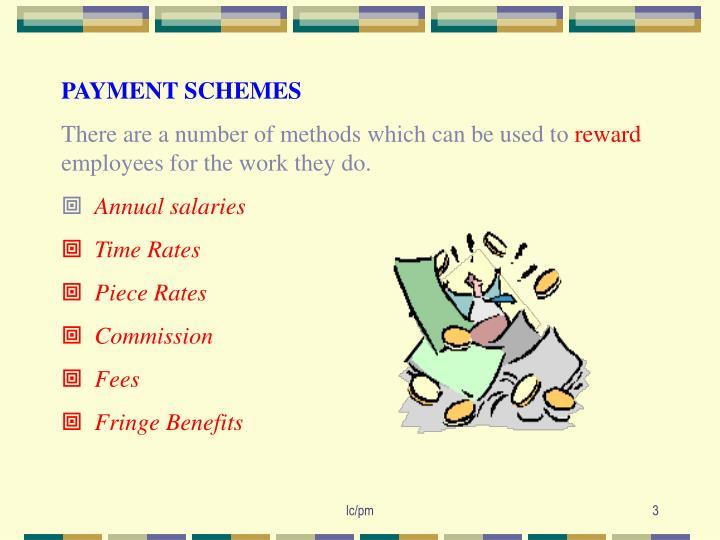 PAYMENT SCHEMES