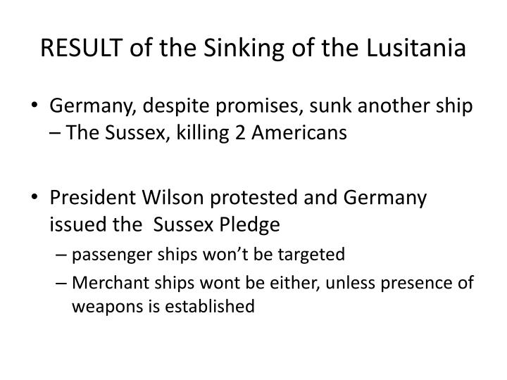 RESULT of the Sinking of the Lusitania