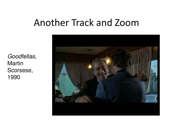 Another Track and Zoom