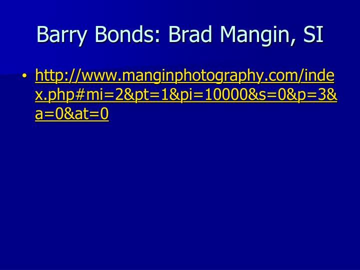 Barry Bonds: Brad Mangin, SI