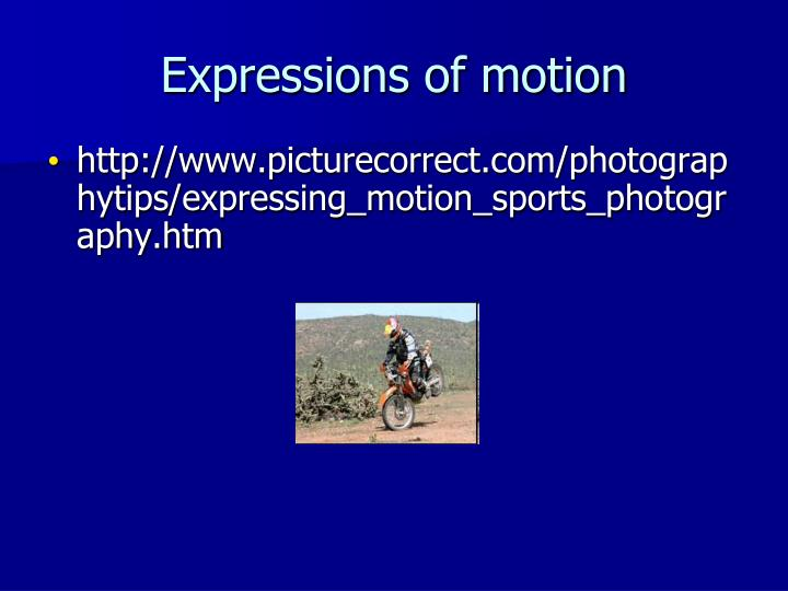 Expressions of motion