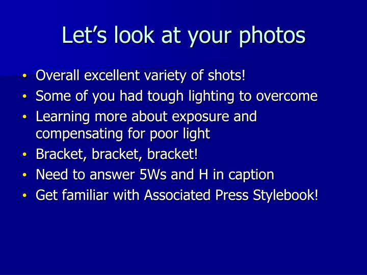 Let's look at your photos