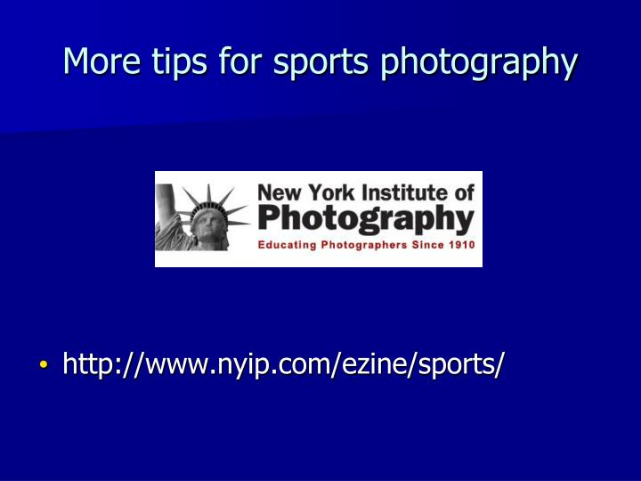 More tips for sports photography