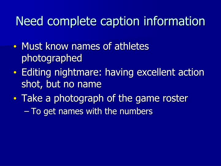 Need complete caption information