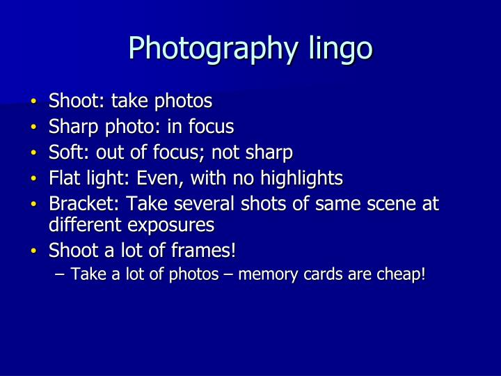 Photography lingo