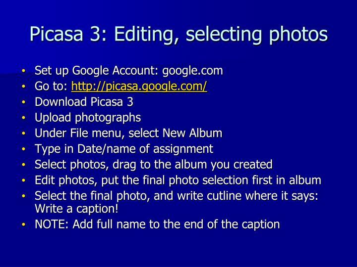 Picasa 3: Editing, selecting photos