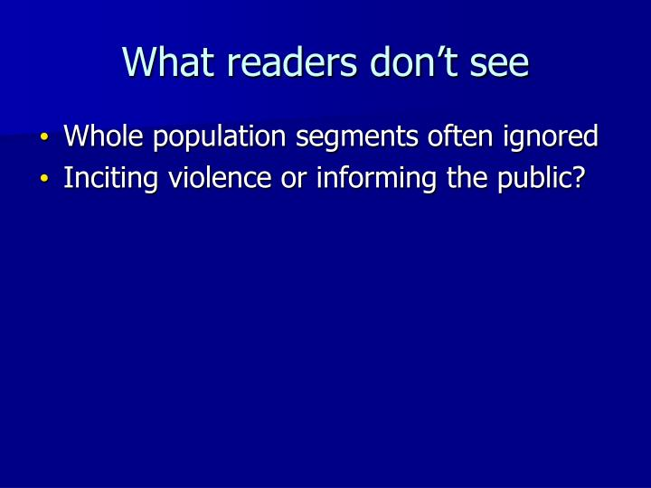 What readers don't see