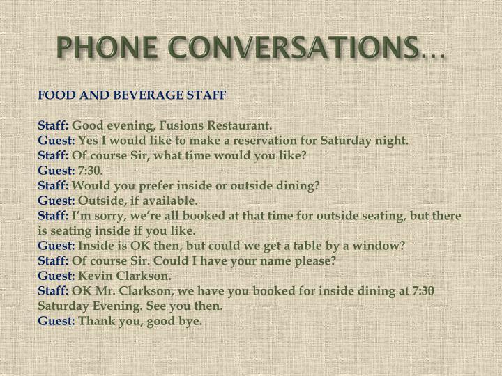 PHONE CONVERSATIONS…