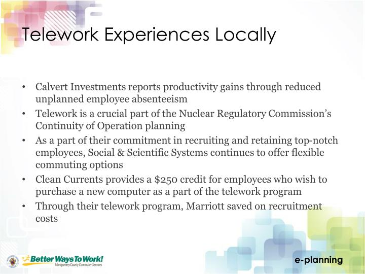Telework Experiences Locally
