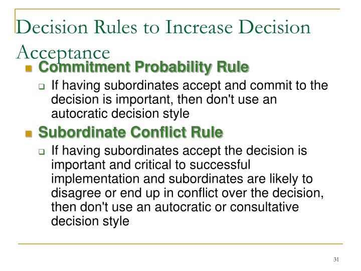 Decision Rules to Increase Decision Acceptance
