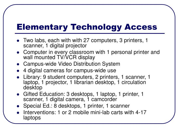 Elementary Technology Access