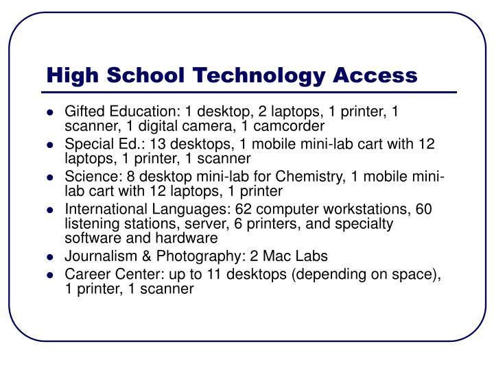 High School Technology Access
