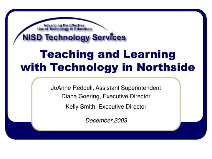 Teaching and learning with technology in northside