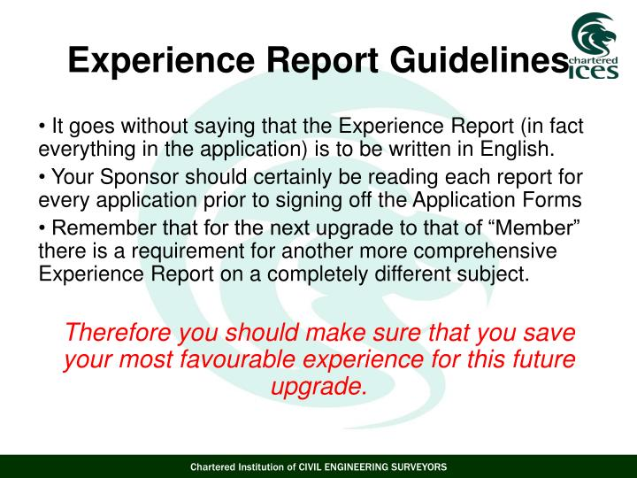 It goes without saying that the Experience Report (in fact everything in the application) is to be written in English.