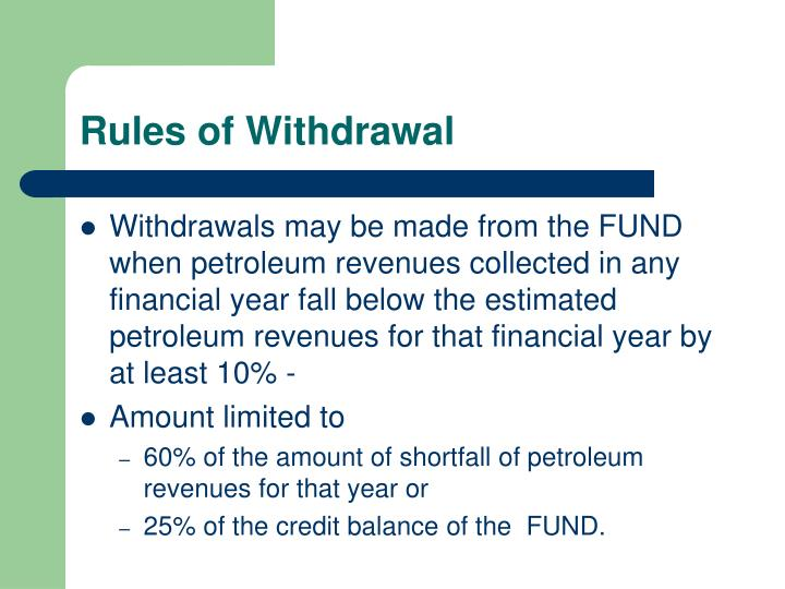 Rules of Withdrawal