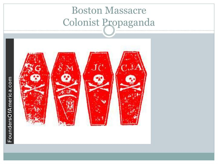 Boston massacre colonist propaganda