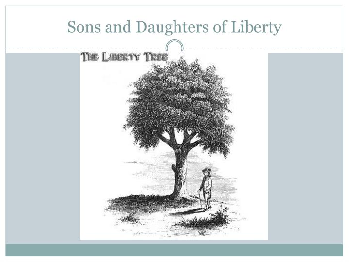 Sons and Daughters of Liberty