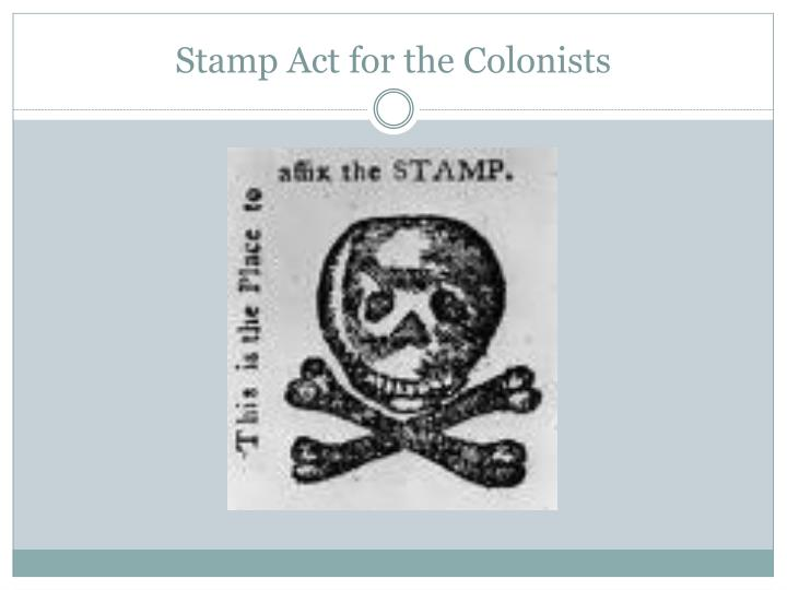 Stamp Act for the Colonists