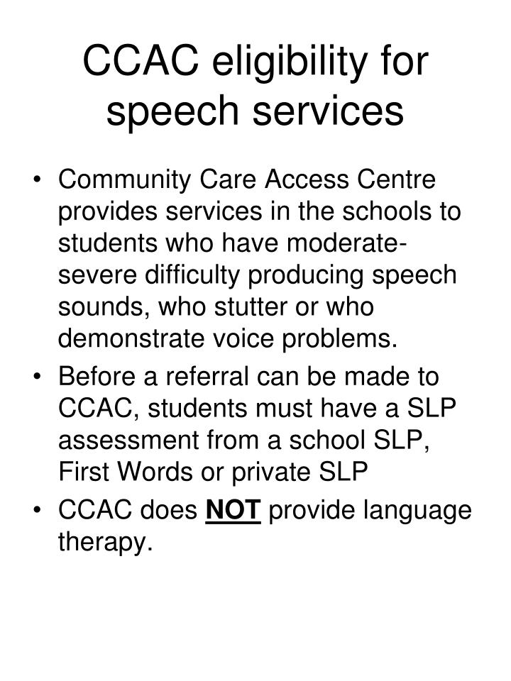 CCAC eligibility for speech services