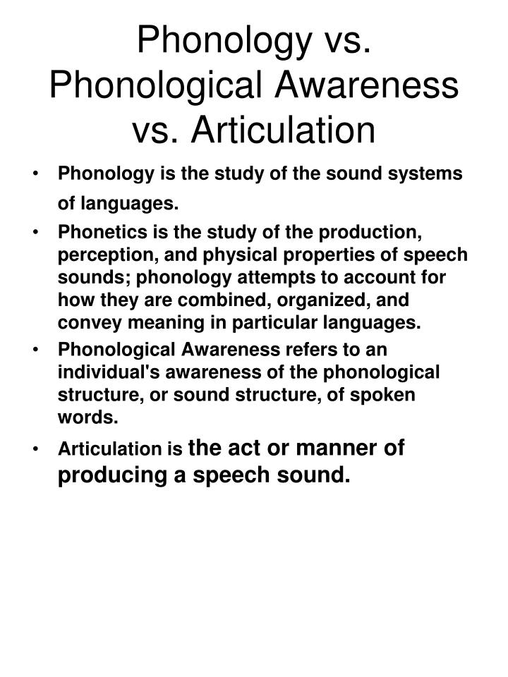 Phonology vs. Phonological Awareness vs. Articulation