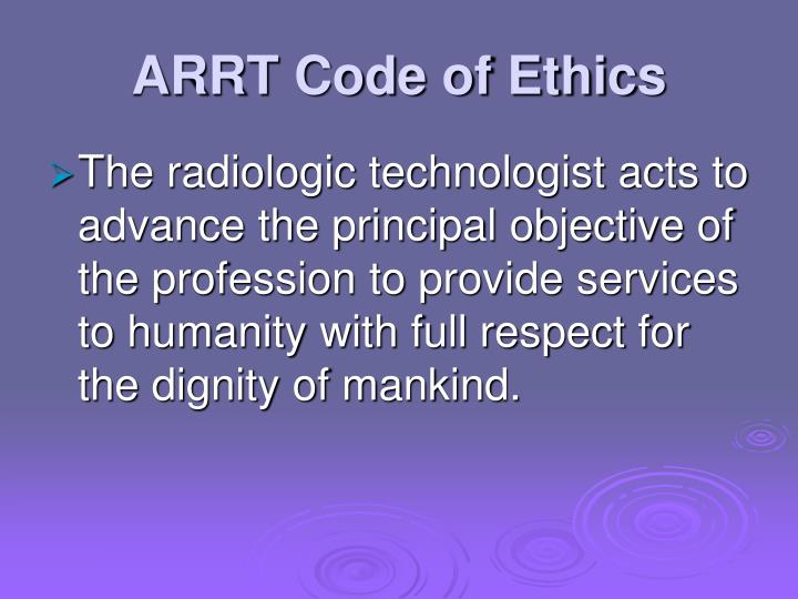 Arrt code of ethics1