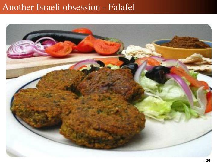 Another Israeli obsession - Falafel