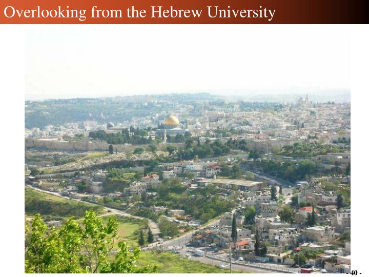 Overlooking from the Hebrew University