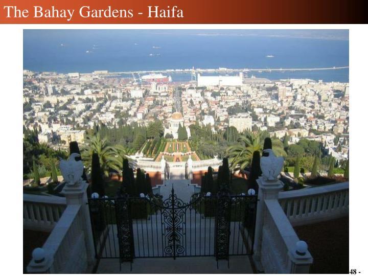 The Bahay Gardens - Haifa