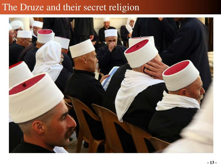 The Druze and their secret religion