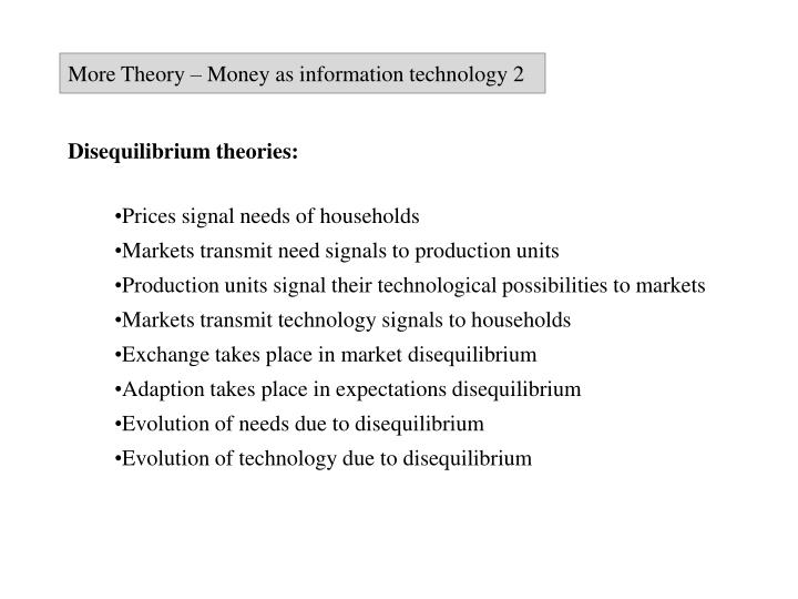 More Theory – Money as information technology 2