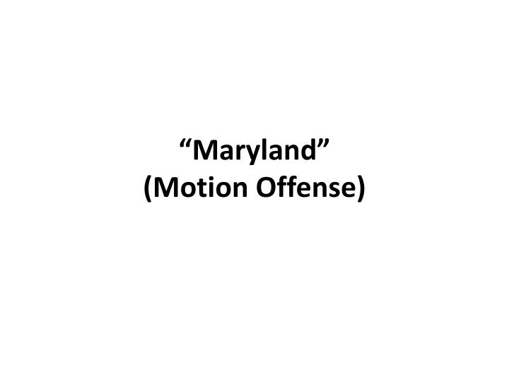 Maryland motion offense