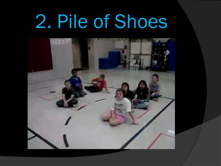 2. Pile of Shoes