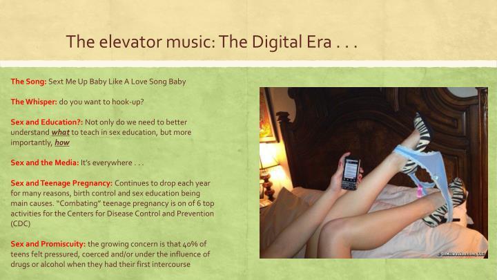 The elevator music: The Digital Era . . .