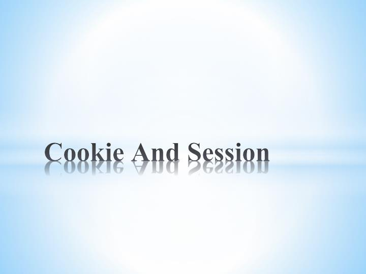 Cookie and session