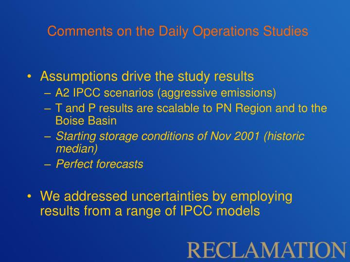 Comments on the Daily Operations Studies