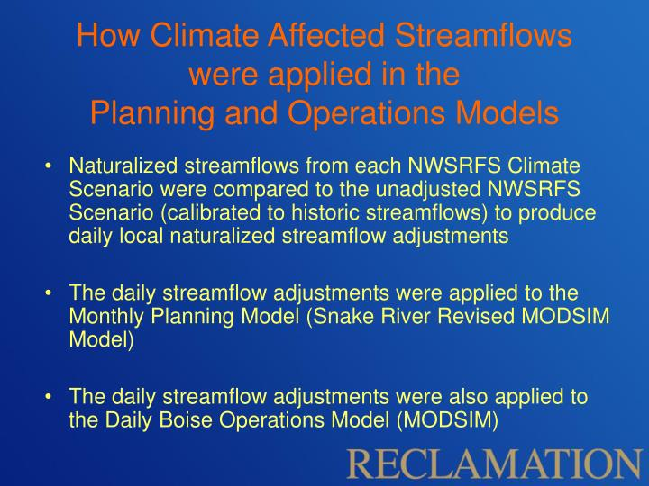 How Climate Affected Streamflows were applied in the