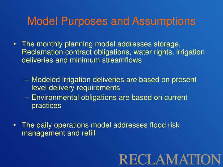 Model Purposes and Assumptions